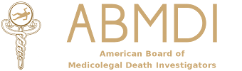 ABMDI - American Board of Medicolegal Death Investigators